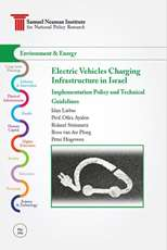 Electric Vehicles Charging Infrastructure in Israel: Implementation Policy and Technical Guidelines