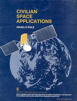 Civilian Space Applications, Proceedings of the Workshop - Technion