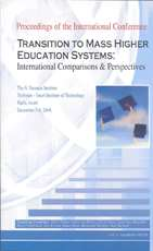 "Proceedings of the International Conference: ""Transition to Mass Higher Education - International Comparisons & Perspectives"""