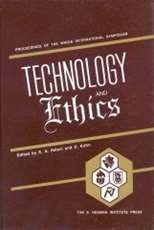 Technology and Ethics, Proceedings of the Whizin International Symposium, Haifa
