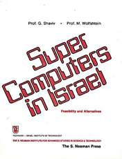 Supercomputers In Israel - Feasibility and Alternatives