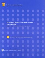 Rethinking Higher Education in Israel - the Colleges, University Education and Human Resources