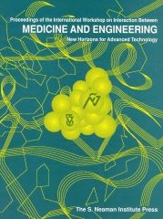 Proceedings of the International Workshop on The Interaction between Medicine and Engineering