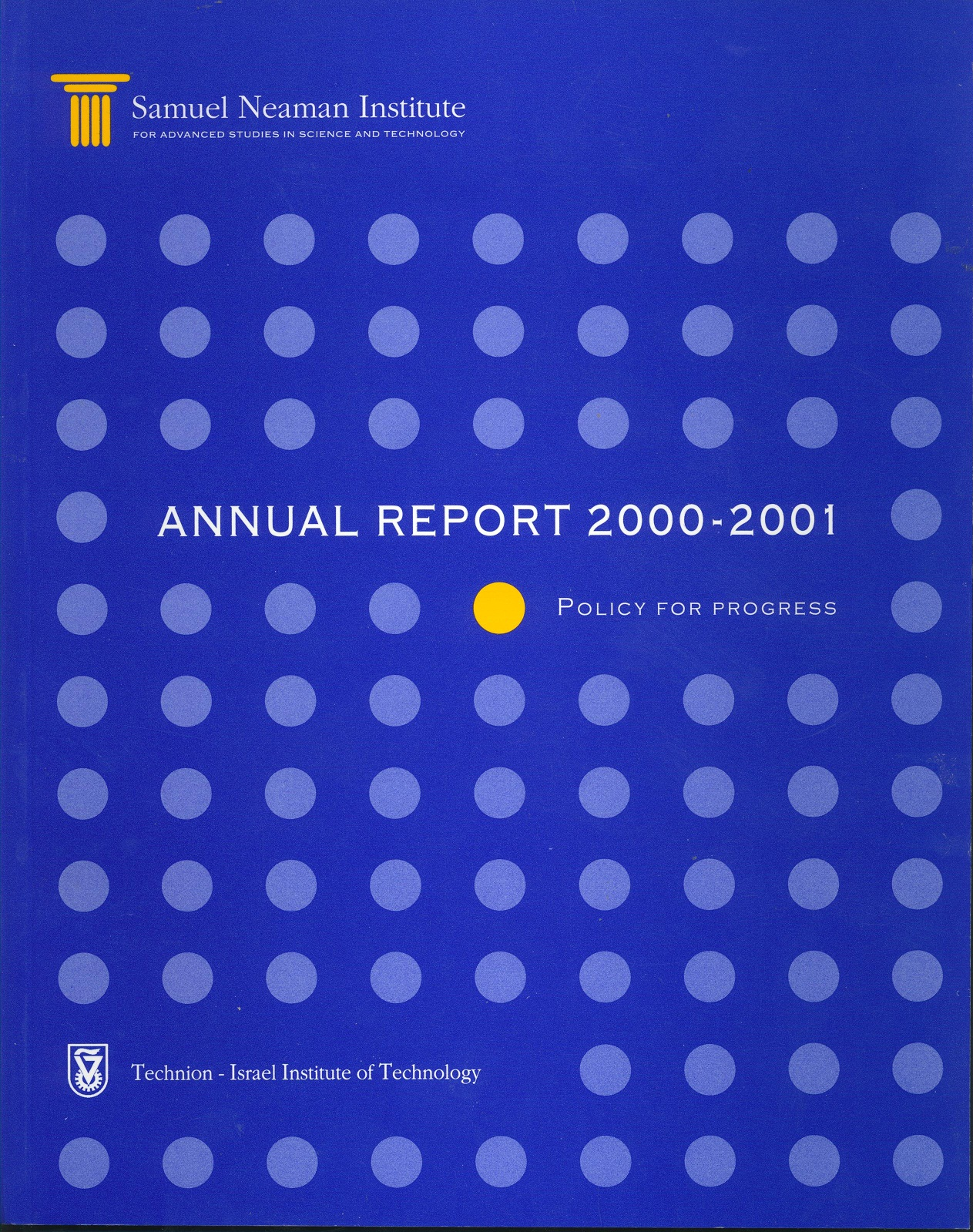 Annual Report 2000-2001 Samuel Neaman Institute