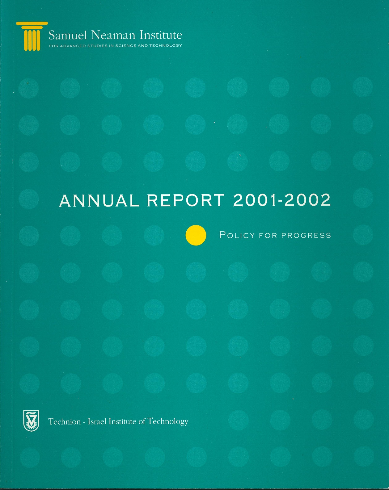 Annual Report 2001-2002 Samuel Neaman Institute