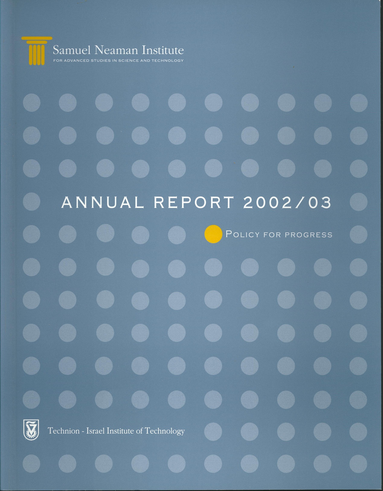 Annual Report 2002-2003 Samuel Neaman Institute
