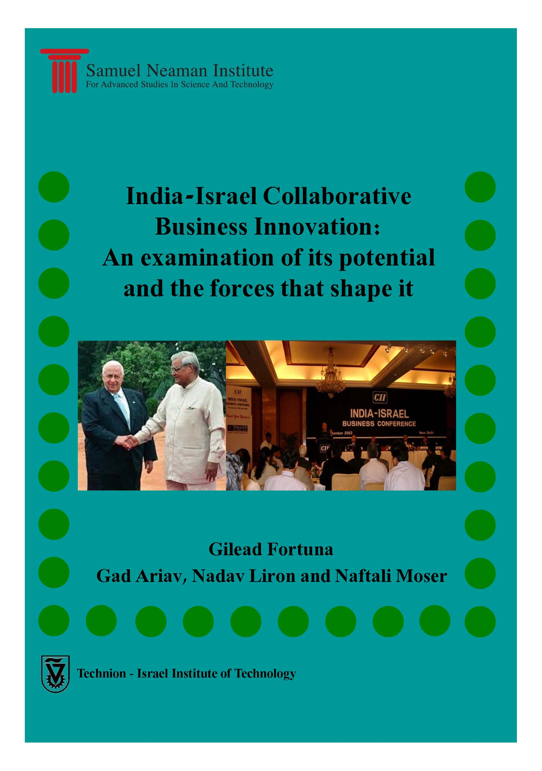 India-Israel Collaborative Business Innovation: An examination of its potential and forces that shape it