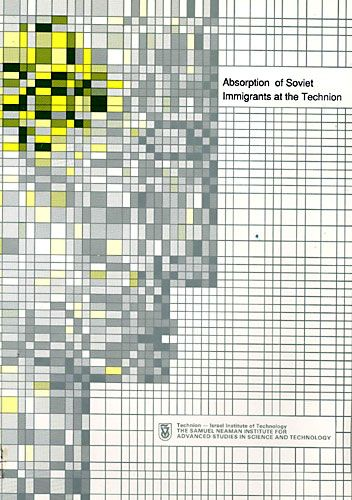 Absorption of Soviet Immigrants at the Technion