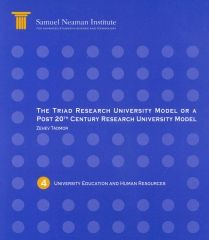 The Triad Research University Model or a Post 20th Century Research University Model, University Education and Human Resources
