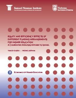 Equity and Efficiency Effects of Different Funding Arrangements for Higher Education: A Calibrated Analysis Applied to Israel