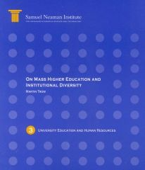 On Mass Higher Education and Institutional Diversity, University Education and Human Resources