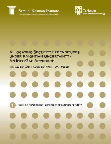 Allocating Security Expenditures under Knightian Uncertainty: an Info-Gap Approach