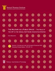 The Military as a Public Space - The Role of the IDF in the Israeli Software Innovation System, Science, Technology and the Economy Program (STE) - Working Papers Series STE-WP-13