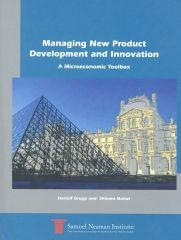 Managing New Product Development and Innovation A Microeconomics Toolbox