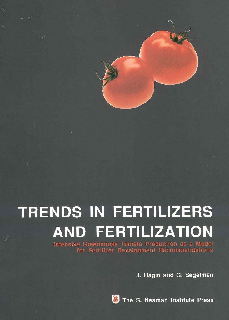 Trends in Fertilizers and Fertilization: Intensive Greenhouse Tomato Production as a Model for Fertilizer Development Recommendations